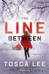 The Line Between by Tosca Lee | Signed First Edition Book
