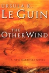 Le Guin, Ursula K. - Other Wind, The (First Edition)