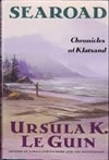 Le Guin, Ursula K. - Searoad: Chronicles of Klatsand (Signed First Edition)
