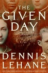 Given Day, The | Lehane, Dennis | Signed First Edition Book