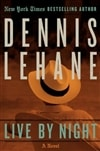 Lehane, Dennis - Live by Night (Signed, 1st)