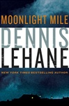 Moonlight Mile | Lehane, Dennis | Signed First Edition Book