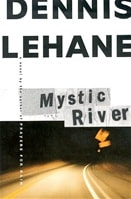 Mystic River | Lehane, Dennis | Signed First Edition Book