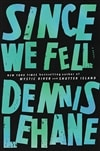 Since We Fell | Lehane, Dennis | Signed First Edition Book