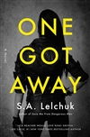 Lelchuk, S.A. | One Got Away | Signed First Edition Book