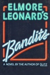 Bandits | Leonard, Elmore | Signed First Edition Book