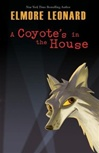 Coyote's in the House | Leonard, Elmore | Signed First Edition Book