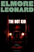 Hot Kid, The | Leonard, Elmore | Signed First Edition Book