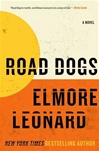 Leonard, Elmore - Road Dogs (Signed First Edition)