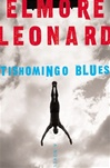 Tishomingo Blues | Leonard, Elmore | First Edition Book