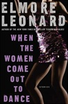 Leonard, Elmore - When the Women Come Out to Dance (Signed First Edition)