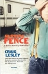 Burning Fence by Craig Lesley | Signed First Edition Trade Paper Book