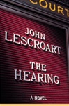 Lescroart, John - Hearing, The (Signed First Edition)