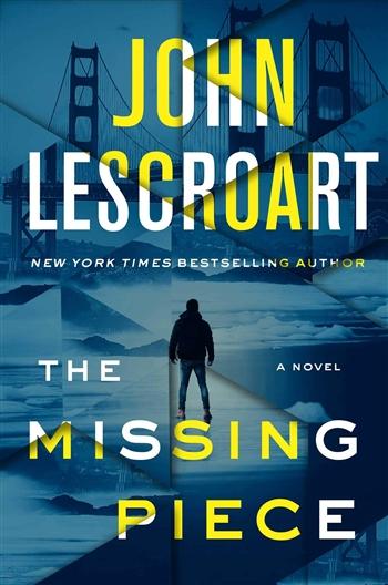 The Missing Piece by John Lescroart
