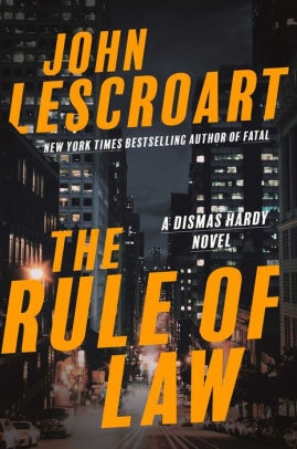The Rule of Law by John Lescroart