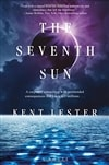 Lester, Kent | Seventh Sun, The | Signed First Edition Book