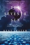 Seventh Sun, The | Lester, Kent | Signed First Edition Book