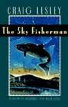 Lesley, Craig - Sky Fisherman, The (Signed First Edition)