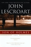 Son of Holmes by John Lescroart | Signed First Edition Trade Paper Book