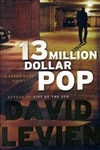 Levien, David | 13 Million Dollar Pop | Signed First Edition Book