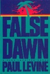 False Dawn | Levine, Paul | First Edition Book