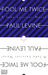 Fool Me Twice | Levine, Paul | Signed First Edition Book