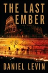 Levin, Daniel - Last Ember, The (Signed First Edition)