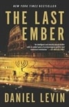 Levin, Daniel | Last Ember, The | Signed First Edition Trade Paper Book