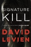 Levien, David - Signature Kill (Signed First Edition)