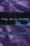 Silk Code, The | Levinson, Paul | First Edition Book