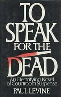 To Speak for the Dead | Levine, Paul | Signed First Edition Book
