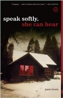Speak Softly She Can Hear | Lewis, Pam | First Edition Trade Paper Book
