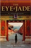 Liang, Diane Wei - Eye of Jade, The (First Edition)
