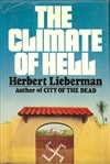 Climate of Hell, The | Lieberman, Herbert | Signed First Edition Book