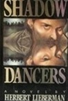 Shadow Dancers | Lieberman, Herbert | Signed First Edition Book