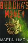 Buddha's Money | Limon, Martin | Signed First Edition Book