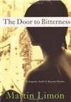 Limon, Martin - Door to Bitterness, The (Signed First Edition)