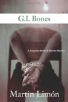 Limon, Martin - G.I. Bones (Signed First Edition)
