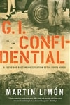 Limon, Martin | G.I. Confidential | Signed First Edition Copy