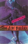 Jade Lady Burning | Limon, Martin | First Edition Trade Paper Book