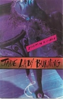 Jade Lady Burning | Limon, Martin | First Edition Book
