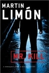 Limon, Martin - Mr. Kill (Signed First Edition)
