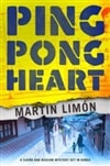 Limon, Martin | Ping Pong Heart | Signed First Edition Book
