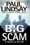 Big Scam, The | Lindsay, Paul | Signed First Edition Book