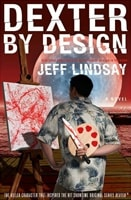 Dexter by Design | Lindsay, Jeff | Signed First Edition Book