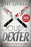 Double Dexter | Lindsay, Jeff | Signed First Edition Book