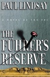 Lindsay, Paul - Fuhrer's Reserve, The (First Edition)