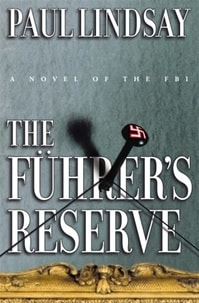 Fuhrer's Reserve, The | Lindsay, Paul | First Edition Book