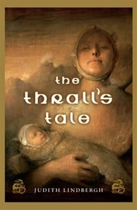Thrall's Tale, The | Lindbergh, Judith | Signed First Edition Book
