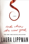 And When She Was Good | Lippman, Laura | Signed First Edition Book